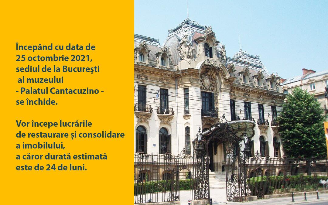 Sediul de la București al muzeului - Palatul Cantacuzino - se închide