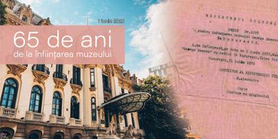 1 IUNIE 2021 - 65 de ani de la înființarea muzeului