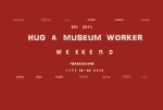 Hug A Museum Worker Day!