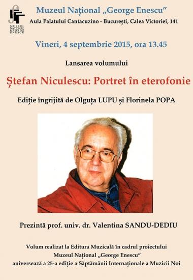 Lansare editorială: Ștefan Niculescu: Portret in eterofonie