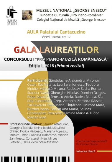 """Gala laureaților concursului """"PRO PIANO - MUZICĂ ROMÂNEASCĂ"""", Ed. I/2018"""
