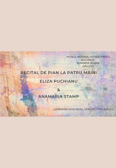 Recital la patru mâini - Eliza Puchianu și Anamaria Stamp