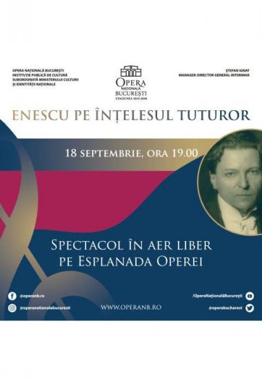 Enescu pe înțelesul tuturor la Opera Națională București