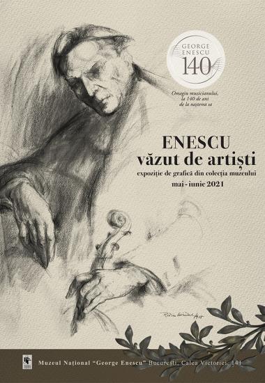 Enescu văzut de artiști - expoziție de grafică din colecția muzeului