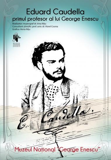 Eduard Caudella – primul profesor al lui George Enescu
