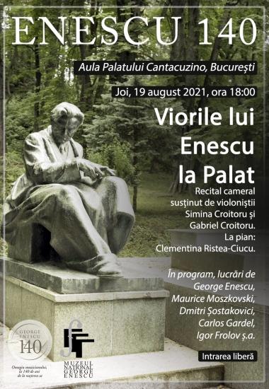 Viorile lui Enescu la Palat