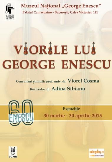 """Expoziția """"Viorile lui George Enescu"""""""