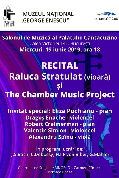 Recital Raluca Stratulat (vioară) și The Chamber Music Project