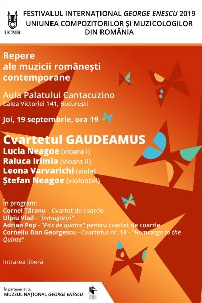 Repere ale muzicii românești contemporane / Cvartetul GAUDEAMUS