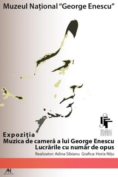 Muzica de cameră a lui George Enescu. Lucrările cu număr de opus