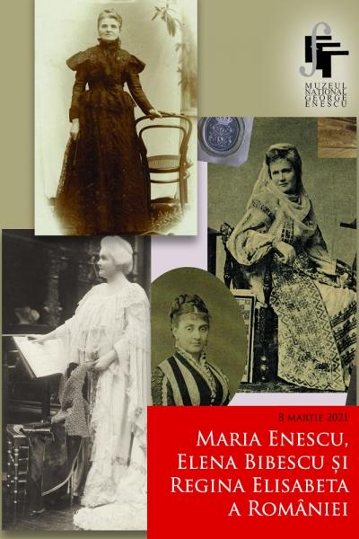 Maria Enescu, Elena Bibescu și Regina Elisabeta a României