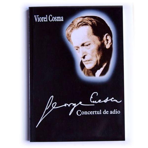 George Enescu - concertul de adio
