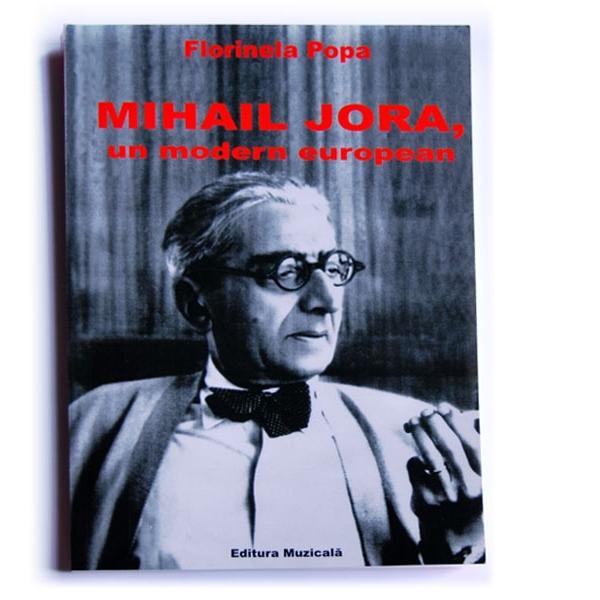 Mihail Jora - un modern european