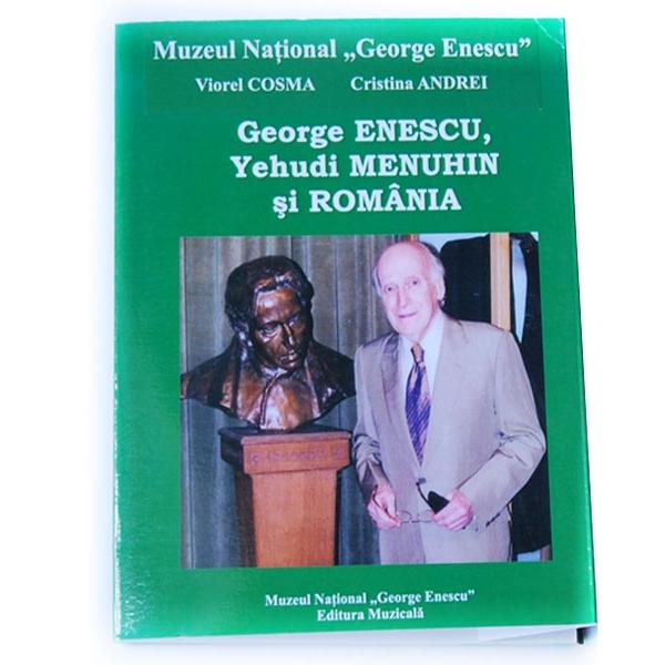 George Enescu, Yehudi Menuhin şi România