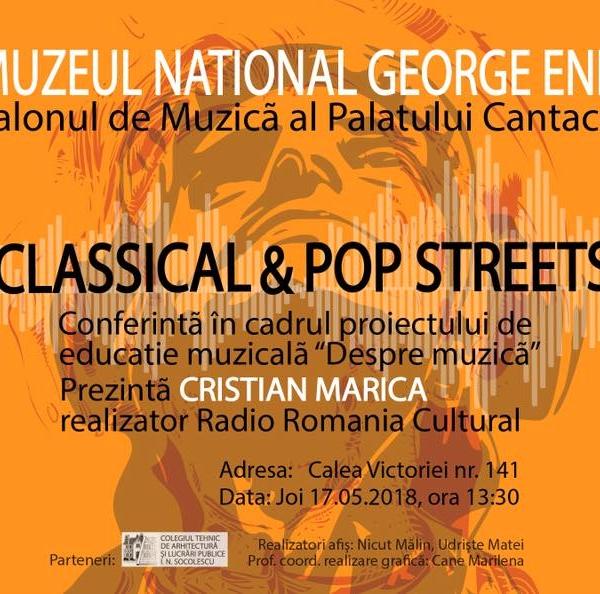 Imagini de la evenimentul Classical & Pop Streets din 17 mai 2018