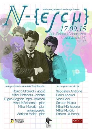 Proiect N-ESCU: Variațuni contemporane pe o temă de George Enescu