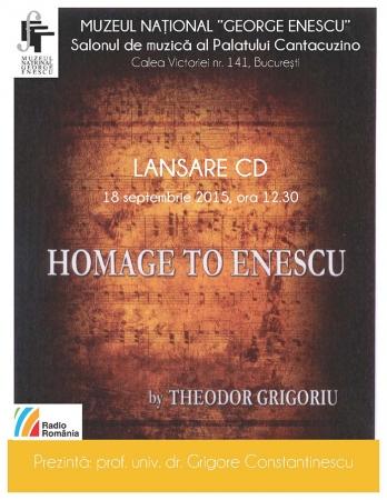"""Albumul (CD) """"OMAGIU LUI ENESCU adus de Theodor Grigoriu"""""""