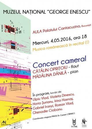 Muzica românească în recital (I). Concert cameral Cătălin Opriţoiu - flaut, Mădălina Dănilă - pian.