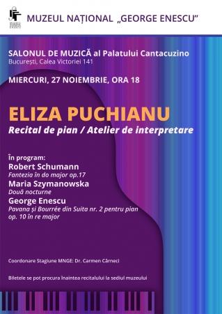 ELIZA PUCHIANU: Recital de pian/Atelier de interpretare