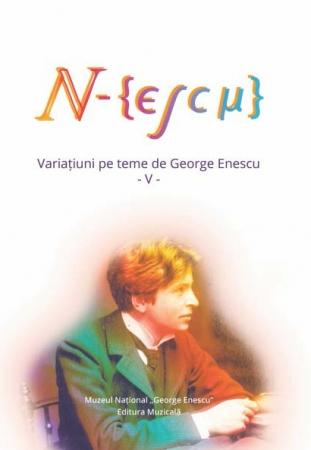 N-escu. Variațiuni pe teme de Enescu V