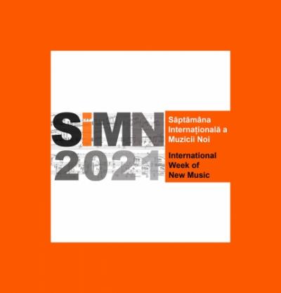 Săptămâna Internațională a Muzicii Noi - 2021