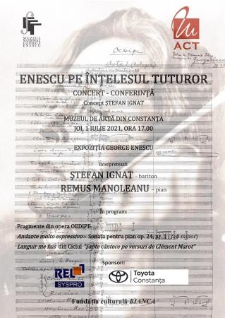 """Concert - conferință - expoziție """"Enescu pe înțelesul tuturor"""""""