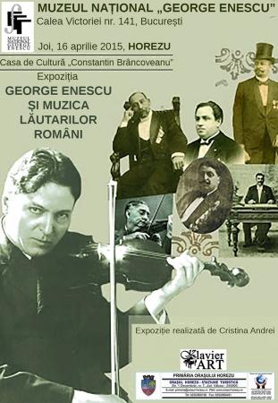 """Expoziția """"George Enescu și muzica lăutarilor români"""""""