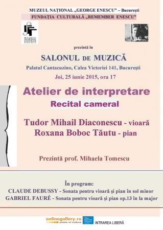 """Atelier de interpretare (II.) al Fundației """"Remember Enescu"""""""