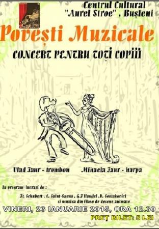 """""""Un concert pentru toţi copiii"""" intitulat """"Poveşti muzicale"""""""